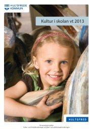 Kultur i skolan-program VT 2013 - Hultsfreds kommun