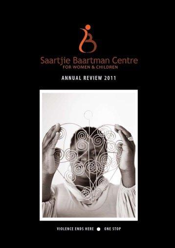 2011 Report - Saartjie Baartman Centre for Women and Children