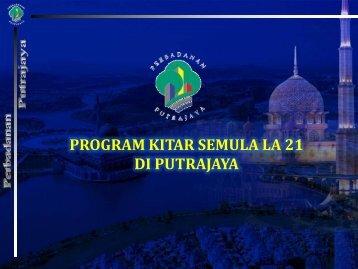 PROGRAM KITAR SEMULA LA 21 DI PUTRAJAYA - Perbadanan ...