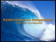 Kystlivreddernes kompetencer - Forum for Samfundets Beredskab