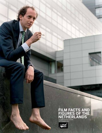 Film Facts and Figures oF the netherlands - Holland Film