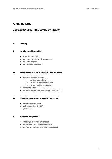 Open Ruimte - Cultuurvisie 2012-2022 gemeente Utrecht