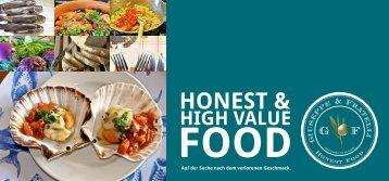 Honest & High Value Food