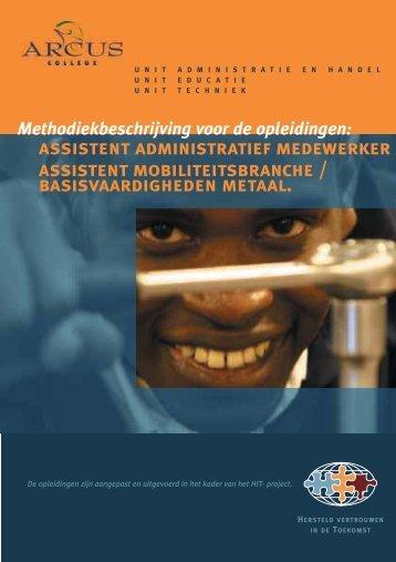 Methodiekbeschrijving van de units Administratie ... - HIT Foundation