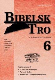 Bibelsk Tro nr. 6 2007 Hele bladet som PDF-fil - Shafan.dk