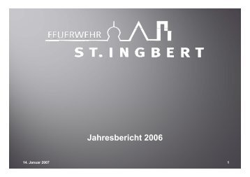 zur Statistik 2006 - Freiwillige Feuerwehr der Mittelstadt St. Ingbert