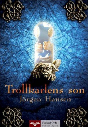 Trolkarens son – pdf - Förlaget Orda