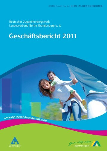 Geschäftsbericht 2011 - Landesverband - DJH Berlin-Brandenburg