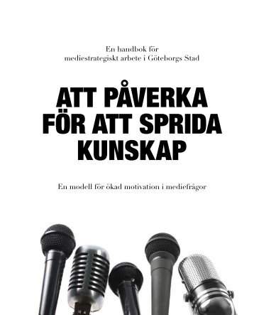 Att påverka för att sprida kunskap - Tryggare Mänskligare Göteborg