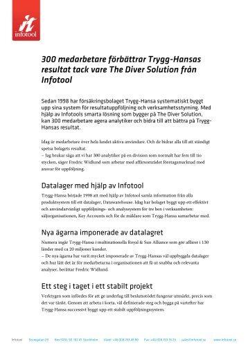 300 medarbetare förbättrar Trygg-Hansas resultat tack vare ... - Infotool