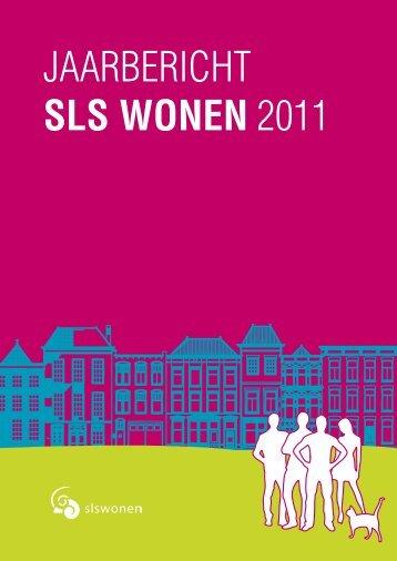 Jaarverslag 2011 - SLS Wonen