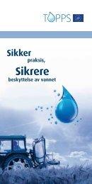 Brosjyre Sikker praksis - sikrere beskyttelse av vannet - Mattilsynet