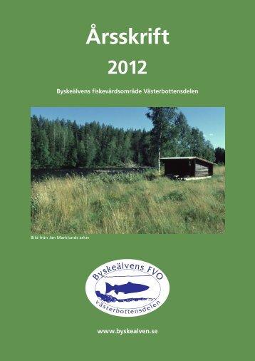 Årsskrift 2012 - Byskeälvens Fiskevårdsområde