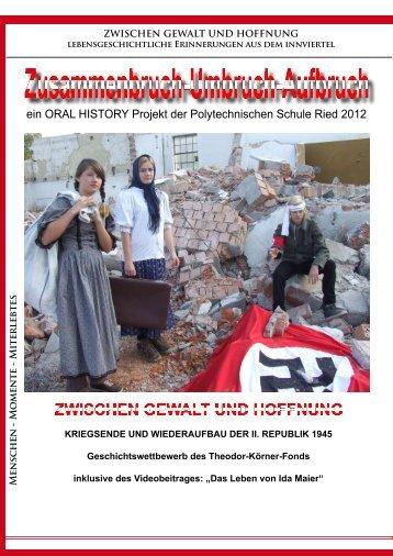 ein ORAL HISTORY Projekt der Polytechnischen Schule ... - itiscool.at