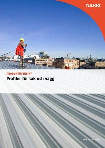 Ruukki - Produktöversikt, profiler för tak och vägg