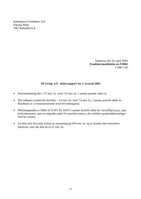 delårsrapport for 1. kvartal 2004 - SP Group A/S