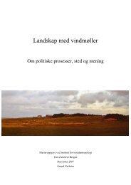 Landskap med vindmøller. Om politiske prosesser, sted og mening