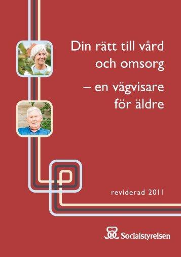 Din rätt till vård och omsorg – en vägvisare för äldre – reviderad ...