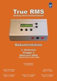 3. Semester E: True RMS, Dokumentation [pdf - 5MB] - sorenr.dk