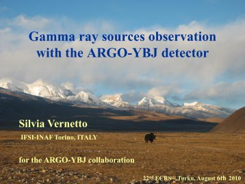Gamma ray sources observation with the ARGO ... - ECRS 2010 Turku