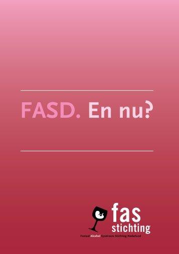 FASD. En nu? - FAS Stichting