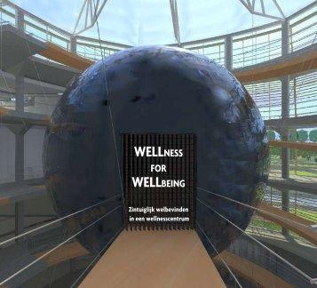 wellness for wellbeing VERSLAG (pdf) - Architectuur & Design