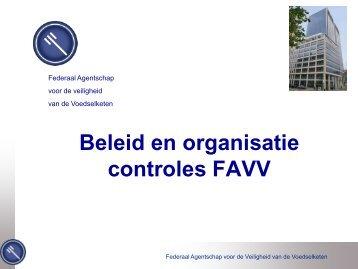 Werking van het FAVV en de Provinciale Controle-Eenheden (PCE)