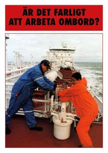 är det farligt att arbeta ombord? - Centrum för Maritim Hälsa