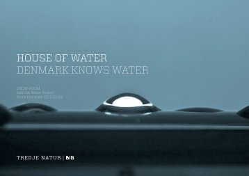 HOUSE OF WATER DENMARK KNOWS WATER - Danish Water Forum