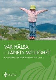 Folkhälsopolicy för Jämtlands Län