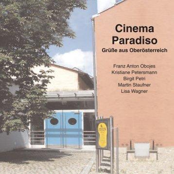 Cinema Paradiso Grüße aus Oberösterreich - Galerie in Bewegung