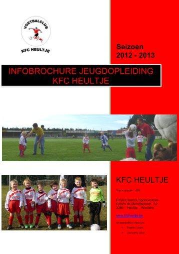 INFOBROCHURE JEUGDOPLEIDING KFC HEULTJE - Voetbal