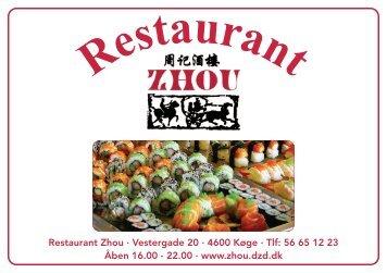 Restaurant Zhou · Vestergade 20 · 4600 Køge · Tlf: 56 65 12 23 ...