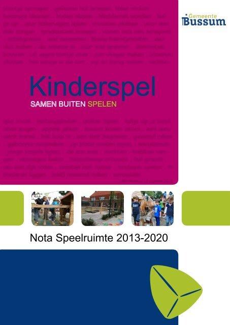Nota Speelruimte 2013-2020 - Gemeente Bussum