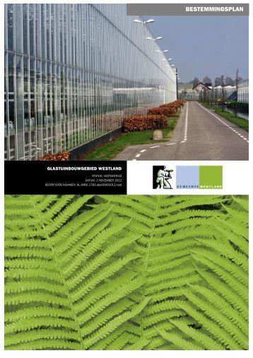 Bestemmingsplan Glastuinbouwgebied - Gemeente Westland