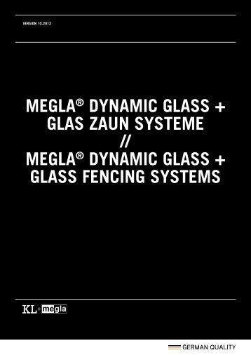 Dynamic Glass / Glas Zaun Systeme
