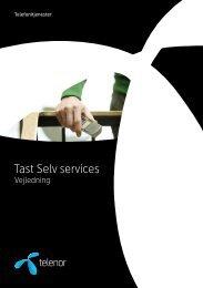 Hent vejledning til Tast Selv services - Telenor