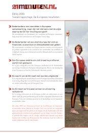 Editie 2009 Tussenrapportage: De Europese resultaten - 21minuten.nl
