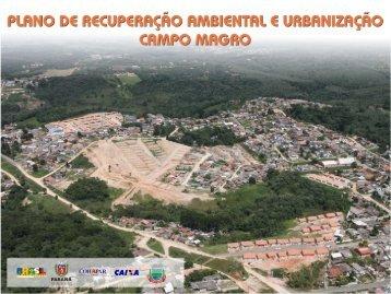 Plano de Recuperação Ambiental e Urbanização para Campo Magro