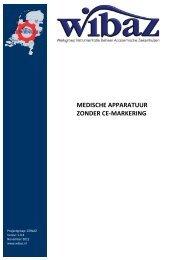 Medische Hulpmiddelen zonder CE-markering - WIBAZ