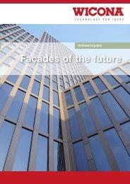 Façades of the future - Wicona Bausysteme GmbH