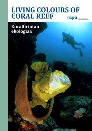 ilmaista matkalukemista: koralliriutan ekologiaa - Raya Divers