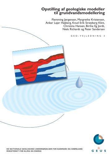 Opstilling af geologiske modeller til grundvandsmodellering