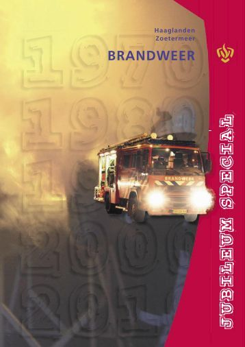 Laatste en tevens een themanummer van Infoblad brandweer ...