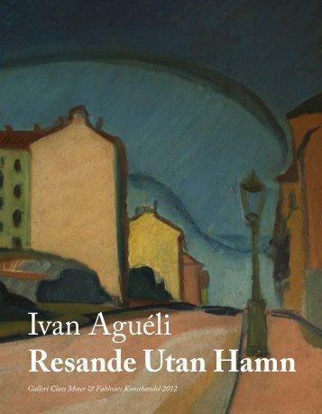Ivan Aguéli Resande Utan Hamn - Galleri Moser