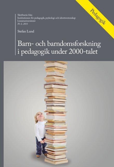 Barn- och barndomsforskning i pedagogik under 2000-talet