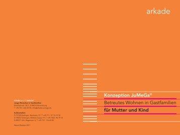 Konzeption Mutter und Kind in Gastfamilien (PDF) - Arkade eV