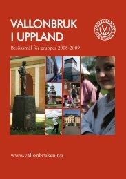 VALLONBRUK I UPPLAND - BokaUppland