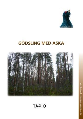 Öppna anvisningen för användning av träaska som ... - Metsä vastaa