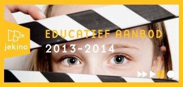 EDUCATIEF AANBOD 2013-2014 - Jekino